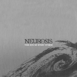 Neurosis - The Eye Of Every Storm (2004)