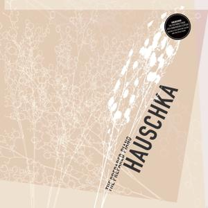 Hauschka - The Prepared Piano (10th Anniversary Edition) (2015)