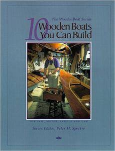 10 Wooden Boats You Can Build: For Sail, Motor, Paddle, and Oar (repost)