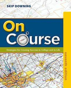 On Course: Strategies for Creating Success in College and in Life, 7th Edition (repost)