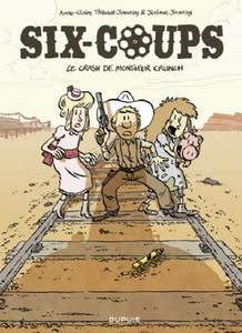 Six-coups - Tome 1