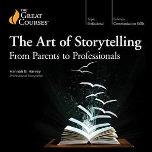 The Art of Storytelling: From Parents to Professionals [TTC Audio]