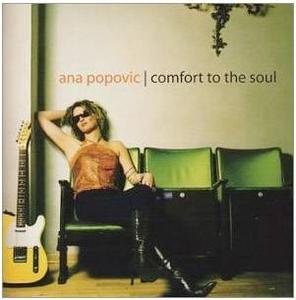 Ana Popovic  - Comfort To The Soul (2003)