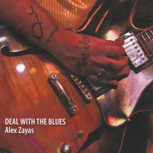 Alex Zayas - Deal With The Blues (2019)