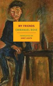 My Friends (New York Review Books Classics)
