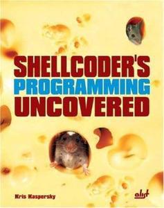 Shellcoder's Programming Uncovered