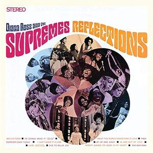 Diana Ross & The Supremes - Reflections (Expanded Edition) (1968/2019)