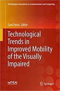Technological Trends in Improved Mobility of the Visually Impaired (repost)