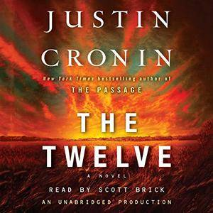 The Twelve (The Passage Trilogy, Book 2) [Audiobook] {Repost}