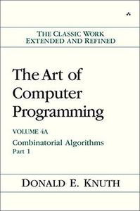 The art of computer programming. Volume 4A, Combinatorial algorithms, Part 1 (Repost)