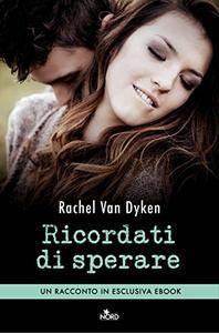 Rachel Van Dyken - Ricordati di sperare