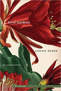 Rival Gardens: New and Selected Poems (Ted Kooser Contemporary Poetry)