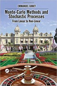 Monte-Carlo Methods and Stochastic Processes: From Linear to Non-Linear (Repost)