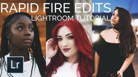 Lightroom Edit Tutorial: Rapid Fire Edits (6 Different Shots)