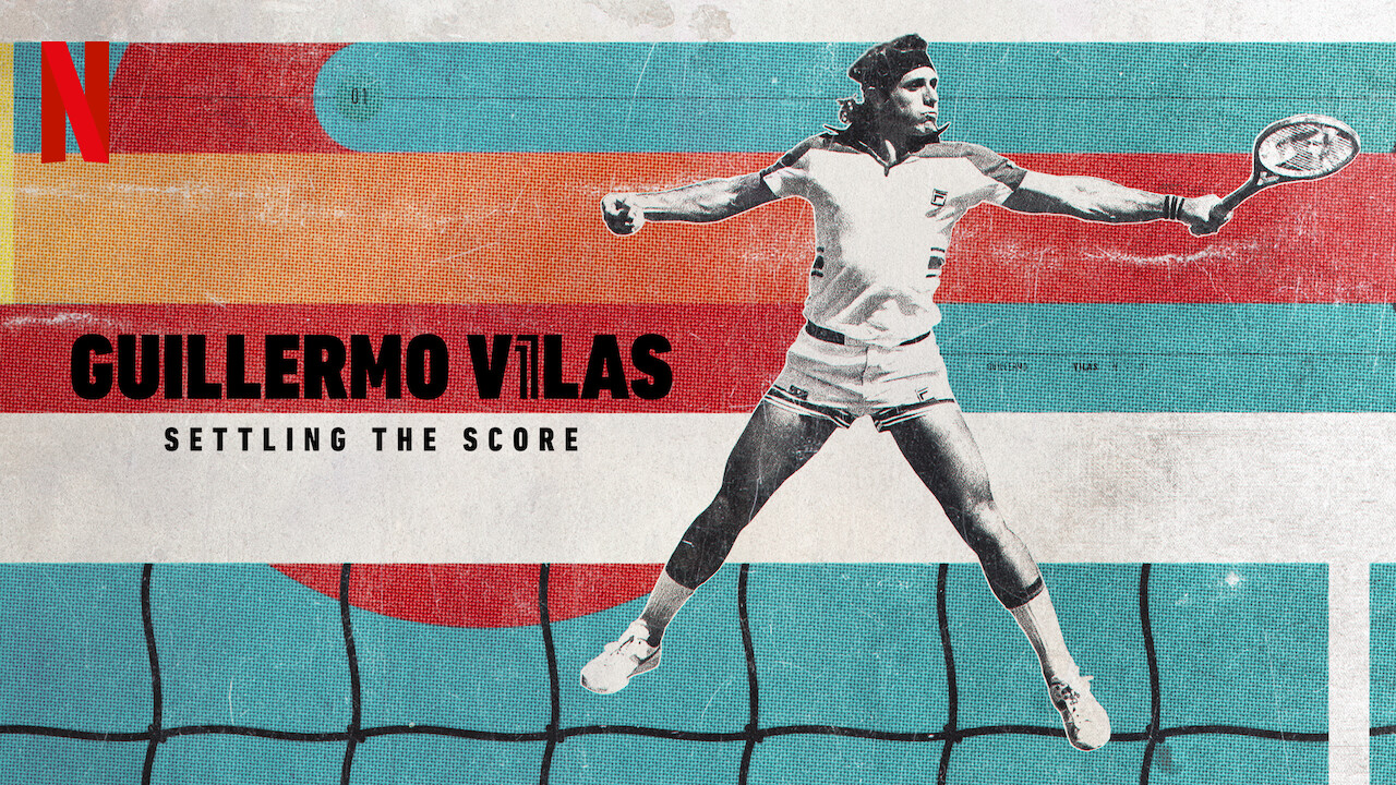Guillermo Vilas: Settling the Score (2020)