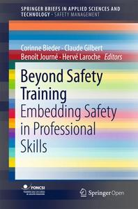 Beyond Safety Training: Embedding Safety in Professional Skills (Repost)