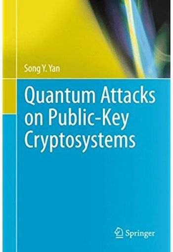Quantum Attacks on Public-Key Cryptosystems [Repost]