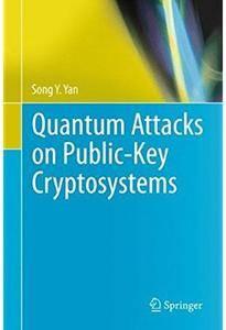 Quantum Attacks on Public-Key Cryptosystems [Repost]