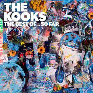 The Kooks - The Best Of... So Far (Deluxe Edition) (2017)