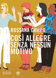 Rossana Campo - Così allegre senza nessun motivo