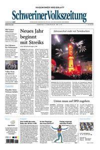 Schweriner Volkszeitung Hagenower Kreisblatt - 02. Januar 2018