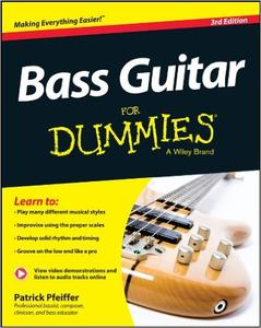 Bass Guitar For Dummies, 3rd Edition (Repost)