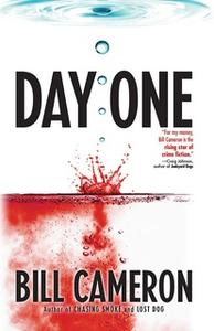 «Day One» by Bill Cameron