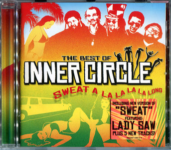 Inner Circle - Sweat A La La La La Long: The Best Of Inner Circle (2004) [Re-Up]