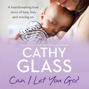 «Can I Let You Go?» by Cathy Glass