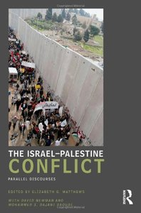 The Israel-Palestine Conflict: Parallel Discourses (repost)