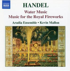 Kevin Mallon, Aradia Ensemble - Handel: Water Music; Music for the Royal Fireworks (2006)