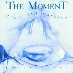 The Moment - Music For Massage (1992) (Repost)