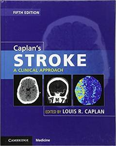 Caplan's Stroke: A Clinical Approach, 5th edition