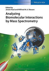 Analyzing Biomolecular Interactions by Mass Spectrometry (repost)