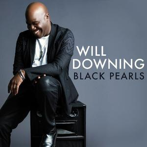 Will Downing - Black Pearls (2016)