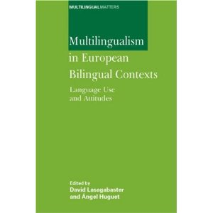 Multilingualism in European Bilingual Contexts