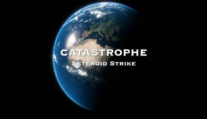 Channel 4 - Catastrophe: Asteroid Strike (2011)