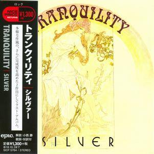 Tranquility - Silver (1972) [2018, Epic SICP 5764, Japan]
