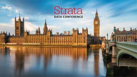 Strata Data Conference 2017 - London, United Kingdom