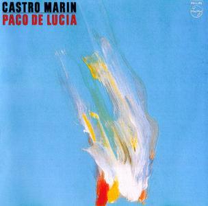 Paco De Lucía - Castro Marín (1981) {1991, Remastered}