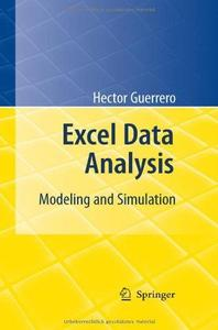 Excel Data Analysis: Modeling and Simulation (Repost)