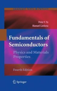 Fundamentals of Semiconductors: Physics and Materials Properties (Repost)