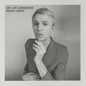 Jay-Jay Johanson - Kings Cross (2019) [Official Digital Download]