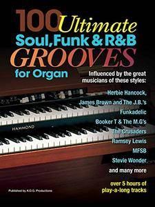 100 Ultimate Soul, Funk and R&B Grooves for Organ [Print Replica]