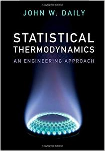 Statistical Thermodynamics An Engineering Approach
