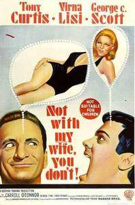 Not with My Wife, You Don't! (1966)