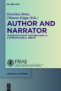 Author and Narrator: Transdisciplinary Contributions to a Narratological