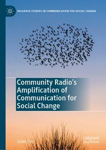 Community Radio's Amplification of Communication for Social Change