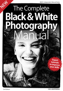 Complete Black & White Photography Manual