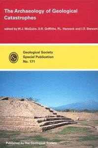 The archaeology of geological catastrophes